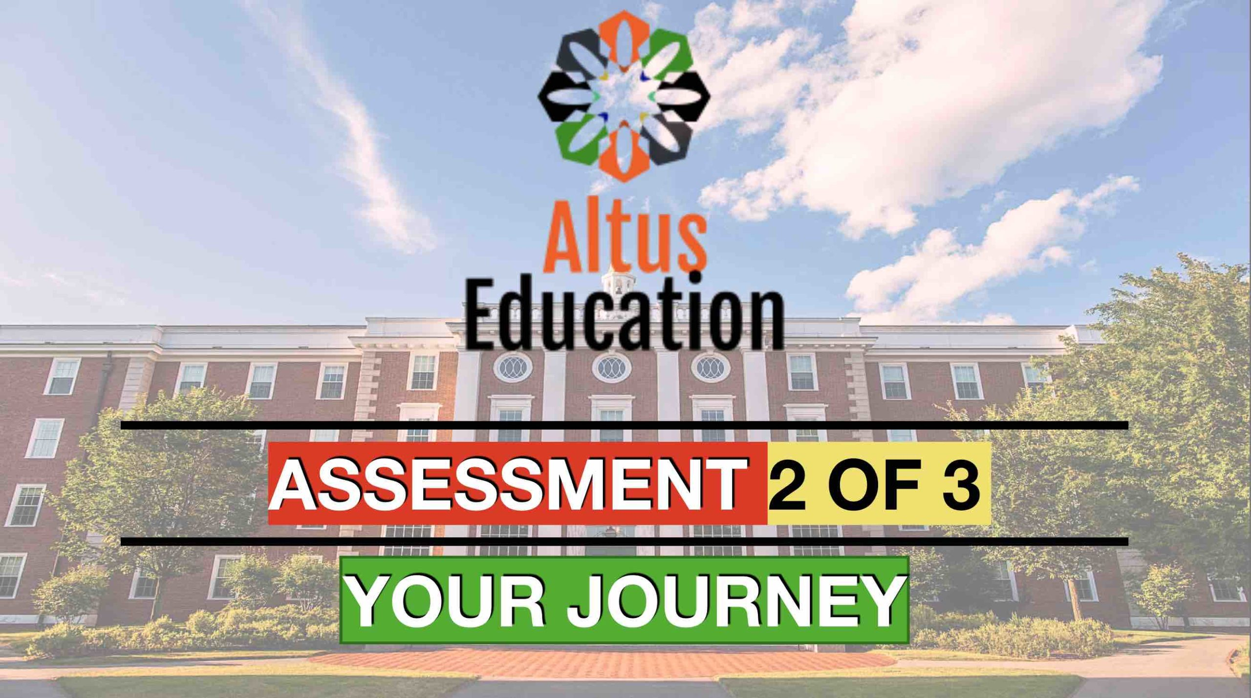 Assessment: Your Journey